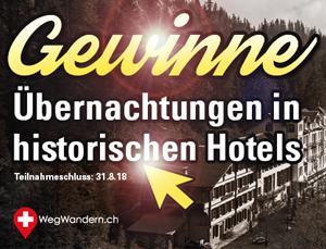"""Wettbewerb Sommerserie 2018 """"Wanderungen zu historischen Berghotels"""""""